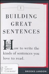 Building Great Sentences: How to Write The Kinds of Sentences You Love to Read - Slightly Imperfect