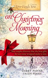 Love Finds You on Christmas Morning - eBook