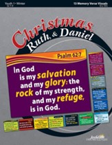 Christmas, Ruth, & Daniel Youth 1 (Grades 7-9) Memory Verse Visuals