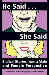 He Said She Said: Biblical Stories from a Male and Female Perspective - eBook