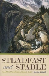 Steadfast and Stable: The Biblical Foundation for Your Faith