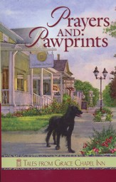 Prayers and Pawprints: Tales from Grace Chapel Inn - eBook