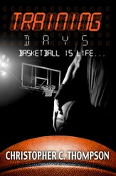 Training Days: Basketball Is Life - eBook