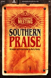 Old-Fashioned Meeting presents Southern Praise (Choral Book)