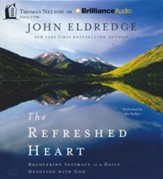 Refreshed Heart - unabridged audio book on CD