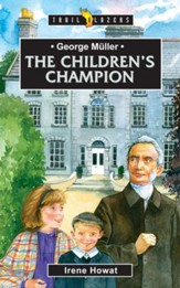 George Muller: The Childrens Champion - eBook