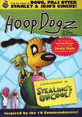 HoopDogz Episode #2: Stealing's Uncool! Commandment 8 on DVD