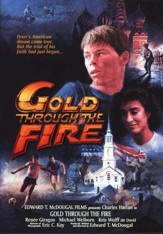 Gold Through the Fire, DVD