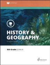 Lifepac History & Geography Grade 8 Unit 4: A Firm Foundation