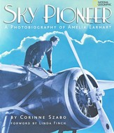 Sky Pioneer:A Photobiography of Amelia Earhart