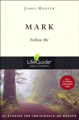 Mark: Follow Me-Revised Edition, LifeGuide Scripture Studies