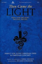Then Came the Light, Choral Book