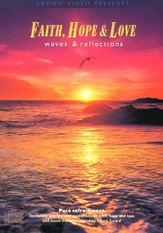 Faith, Hope and Love: Waves and Reflections, DVD