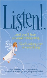 Listen! And You'll Hear An Angel Whispering