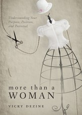 More than a Woman: Understanding Your Purpose, Position, & Potential - eBook