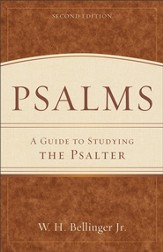 Psalms: A Guide to Studying the Psalter - eBook