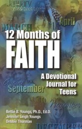12 Months of Faith: A Devotional Journal for Teens