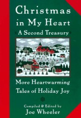 Christmas in My Heart A Second Treasury: More Heartwarming Tales of Holiday Joy - eBook