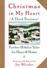 Christmas in My Heart, A Third Treasury: Further Tales of Holiday Joy - eBook