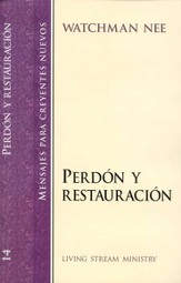 Perdón y Restauración, SNC#14  Forgiveness and Restoration, NBS#14