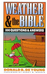 Weather & the Bible: 100 Questions and Answers