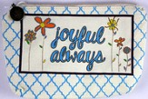 Joyful Always Everything bag