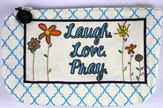 Laugh Love Pray Everything Bag