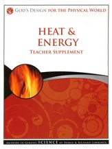 Teacher Supplement, Heat & Energy: God's Design Series