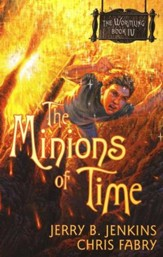 The Wormling Series #4: The Minions of Time
