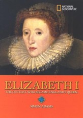 World History Biographies: Elizabeth I, The Outcast Who Became England's Queen
