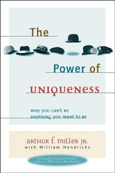 The Power of Uniqueness: Why You Can't Be Anything You Want to Be