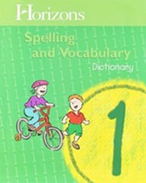 Horizons Spelling & Vocabulary 1, Dictionary