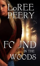 Found in the Woods - eBook
