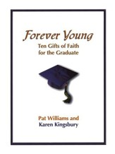 Forever Young: Ten Gifts for the Graduate