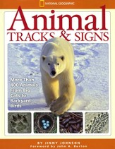 Animal Tracks and Signs: Track Over 400 Animals From Big Cats to Backyard