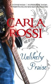 Unlikely Praise - eBook