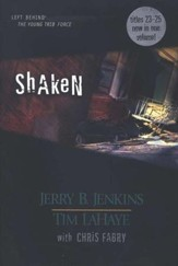 Left Behind: The Young Trib Force #7; Shaken (Volumes 23-25)
