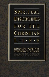 Spiritual Disciplines for the Christian Life - Slightly Imperfect