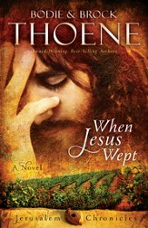 When Jesus Wept, The Jerusalem Chronicles Series #1 -eBook