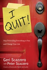 I Quit!: Stop Pretending Everything Is Fine and Change Your Life - eBook