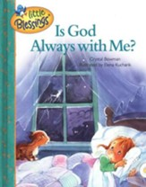 Little Blessings: Is God Always with Me?