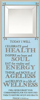 Today I Will Celebrate Good Health Wall Plaque