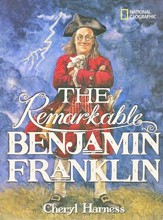 The Remarkable Benjamin Franklin
