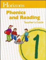Horizons Phonics & Readings Grade 1 Teacher's Guide
