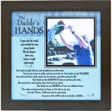 My Daddy's Hands Photo Frame