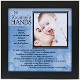 My Mommy's Hands Photo Frame