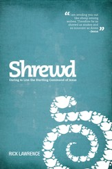 Shrewd: Daring to Live the Startling Command of Jesus / New edition - eBook