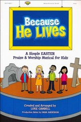 Because He Lives, Choral Book