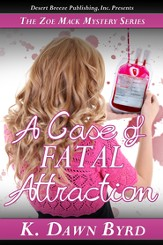 Zoe Mack and the Case of Fatal Attraction - eBook