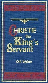 Christie The King's Servant, - eBook
